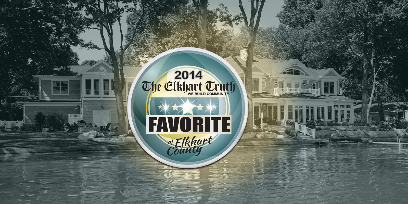Voted Favorite Builder of Elkhart County 2014