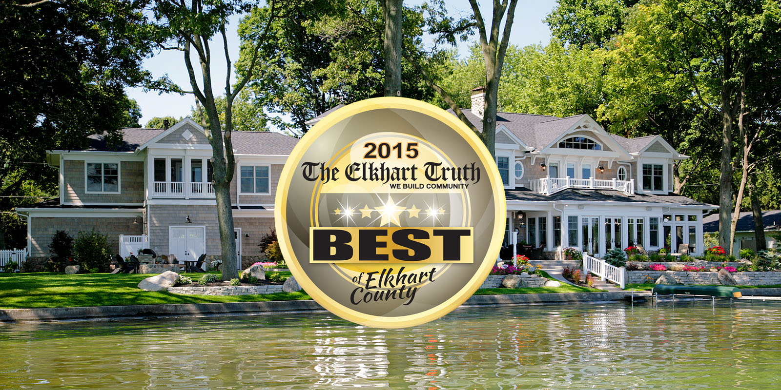 Voted Best Builder of Elkhart County 2015
